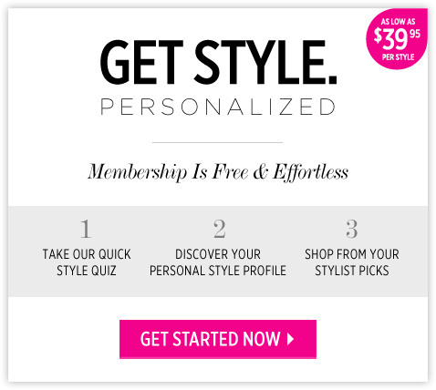 welcome to your own personal style paradise! $39.95 per item. (1) take our quick quiz. (2) discover your personal style profile. (3) choose from your stylist picks. Get Started Now!